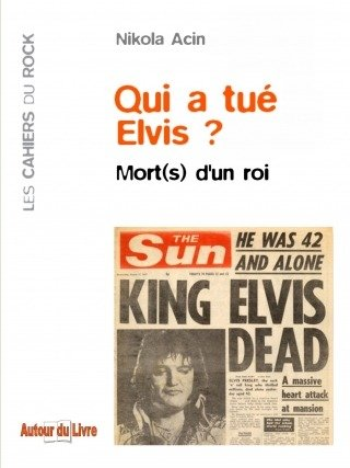 Qui a tué Elvis ?