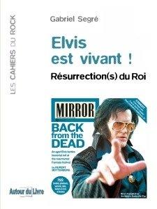 Elvis est vivant !